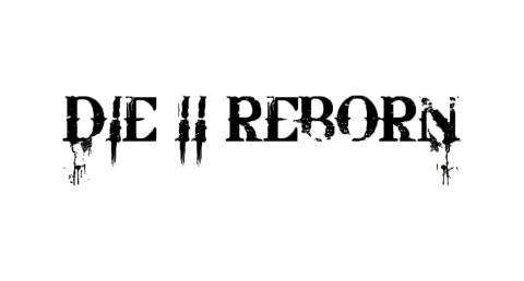 Die II Reborn_El Reportero Bolinga