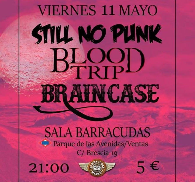 Braincase, Still No Punk y Blood Trip en la Sala Barracudas