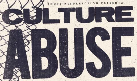 Culture Abuse girarán en otoño con Route Resurrection 2018