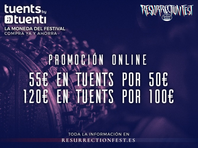 Tuents by Tuenti la nueva moneda del Resurrection Fest 2018